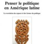 penser-le-politique-en-amerique-latine