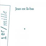 jean-est-la-bas