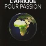 l-afrique-pour-passion