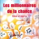 les-millionnaires-de-la-chance