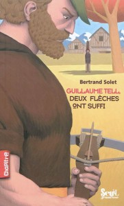 guillaume-tell-deux-fleches-ont-suffi