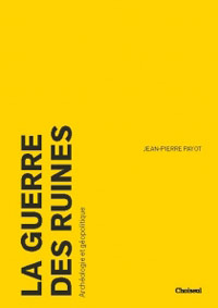 la-guerre-des-ruines