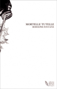 mortelle-tutelle