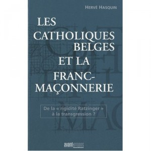 les-catholiques-belges-et-la-franc-maconnerie